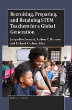 Cover Recruiting, Preparing, and Retaining STEM Teachers for a Global Generation