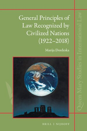 Cover General Principles of Law Recognized by Civilized Nations (1922-2018)