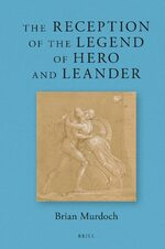 Cover The Reception of the Legend of Hero and Leander