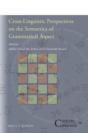 Cross-Linguistic Perspectives on the Semantics of Grammatical Aspect