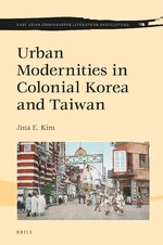 Cover Urban Modernities in Colonial Korea and Taiwan