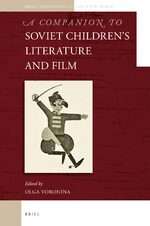 Cover A Companion to Soviet Children's Literature and Film