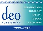 Cover Deo Publishing, Religion and Theology Special E-Book Collection, 1999-2017