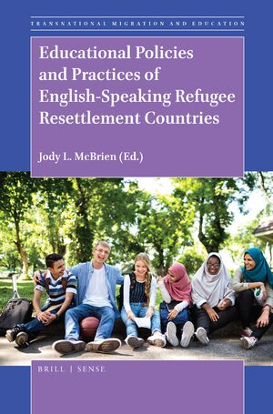 Cover Educational Policies and Practices of English-Speaking Refugee Resettlement Countries