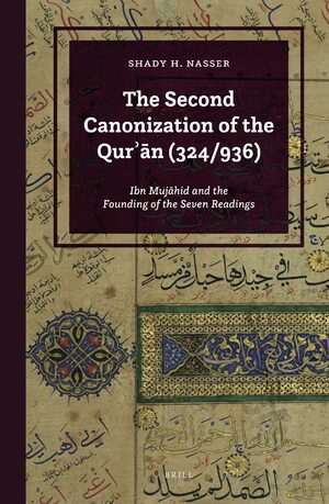 Cover The Second Canonization of the Qurʾān (324/936)