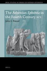 Cover The Athenian <i>Ephebeia</i> in the Fourth Century BCE