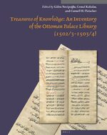 Cover Treasures of Knowledge: An Inventory of the Ottoman Palace Library (1502/3-1503/4) (2 vols)