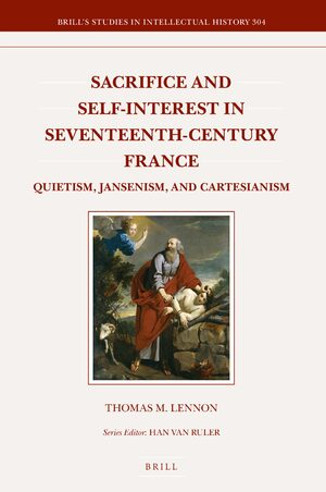 Sacrifice And Self Interest In Seventeenth Century France