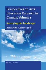 Cover Perspectives on Arts Education Research in Canada, Volume 1