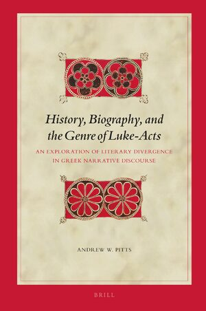 History, Biography, and the Genre of Luke-Acts