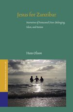 Cover Jesus for Zanzibar: Narratives of Pentecostal (Non-)Belonging, Islam, and Nation