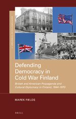 Cover Defending Democracy in Cold War Finland