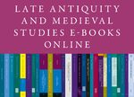Cover Late Antiquity and Medieval Studies E-Books Online, Collection 2020