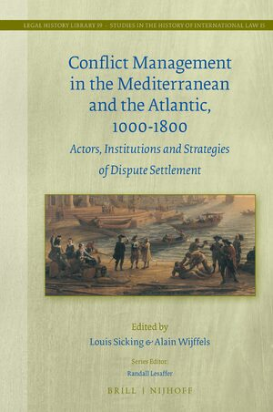 Cover Conflict Management in the Mediterranean and the Atlantic, 1000-1800