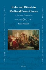 Cover Rules and Rituals in Medieval Power Games