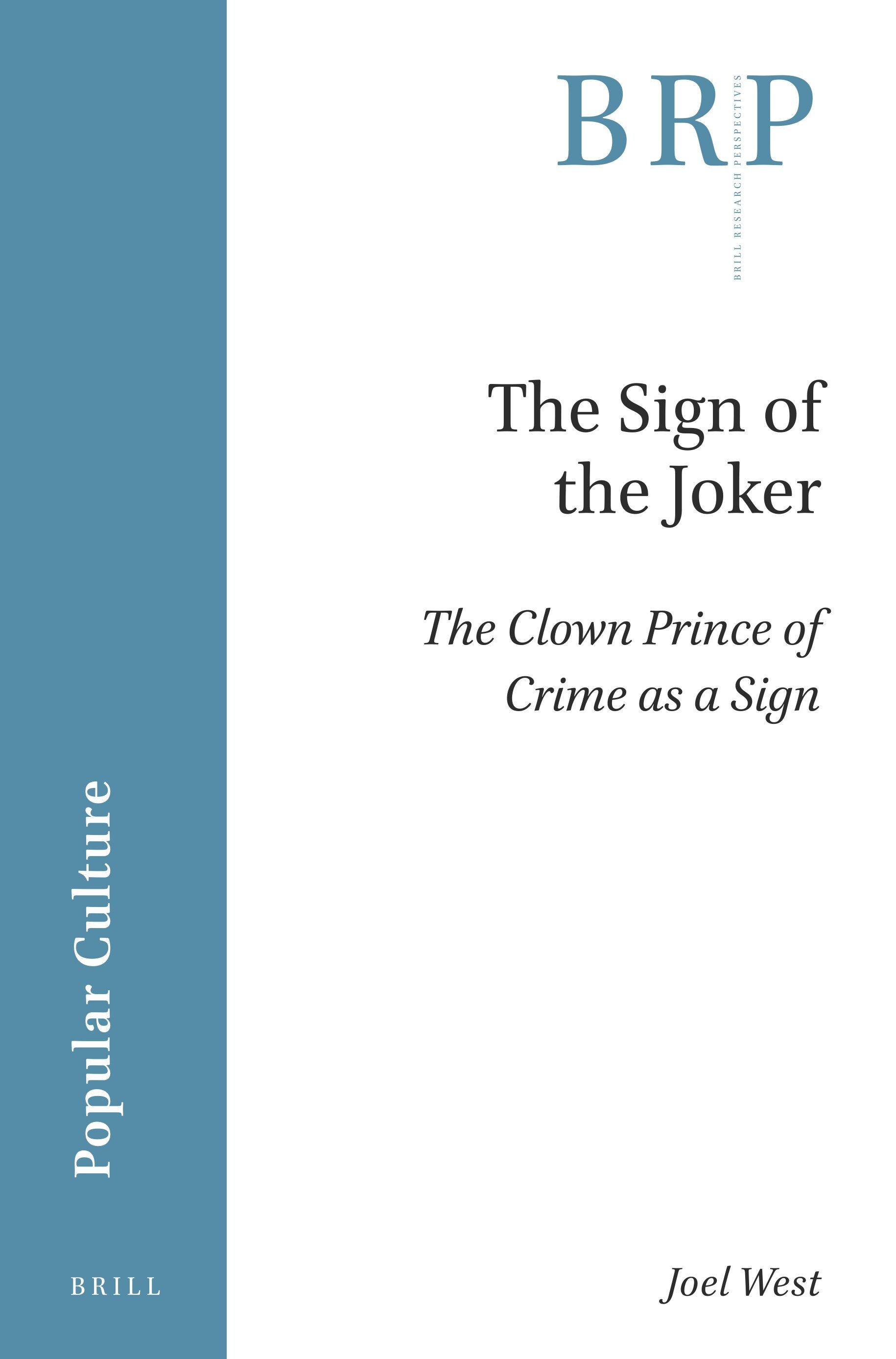 The Sign Of The Joker In The Sign Of The Joker The Clown Prince Of Crime As A Sign