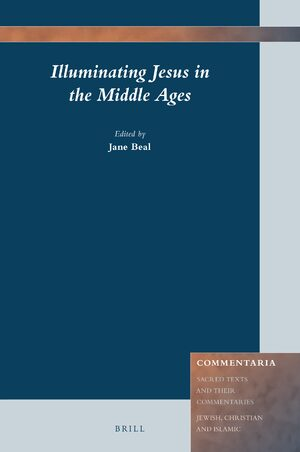 Cover Illuminating Jesus in the Middle Ages