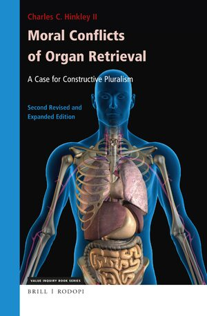 Cover Moral Conflicts of Organ Retrieval: A Case for Constructive Pluralism