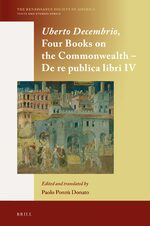Cover Uberto Decembrio, <i>Four Books on the Commonwealth</i> - <i>De re publica libri IV</i>