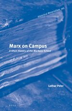 Cover Marx on Campus: A Short History of the Marburg School