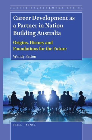 Career Development as a Partner in Nation Building Australia