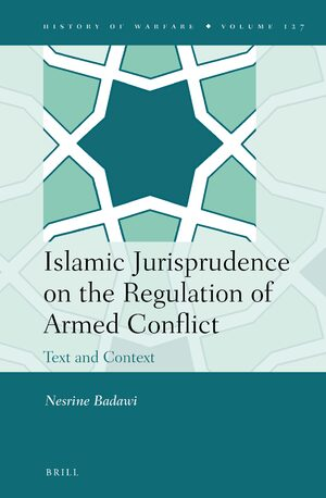 Cover Islamic Jurisprudence on the Regulation of Armed Conflict