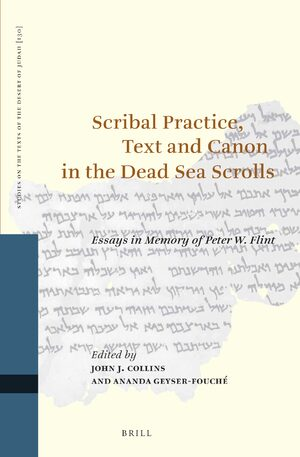 Cover Scribal Practice, Text and Canon in the Dead Sea Scrolls