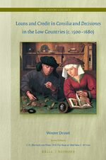 Cover Loans and Credit in <i>Consilia</i> and <i>Decisiones</i> in the Low Countries (c. 1500-1680)