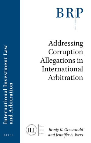 Cover Addressing Corruption Allegations in International Arbitration