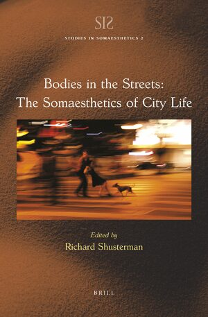 Cover Bodies in the Streets: The Somaesthetics of City Life