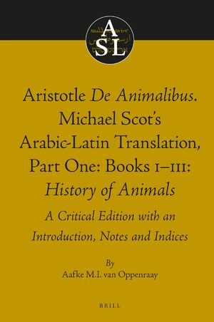 Cover Aristotle <i>De Animalibus</i>. Michael Scot's Arabic-Latin Translation, Volume 1a: Books I-III: <i>History of Animals</i>