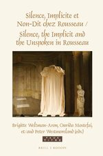Cover Silence, Implicite et Non-Dit chez Rousseau / Silence, the Implicit and the Unspoken in Rousseau