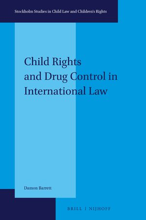 Cover Child Rights and Drug Control in International Law