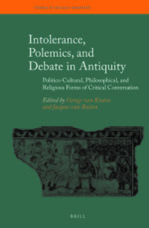 Cover Intolerance, Polemics, and Debate in Antiquity