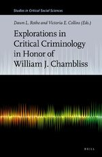 Cover Explorations in Critical Criminology in Honor of William J. Chambliss