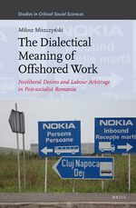 Cover The Dialectical Meaning of Offshored Work