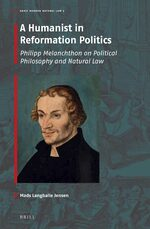 Cover A Humanist in Reformation Politics