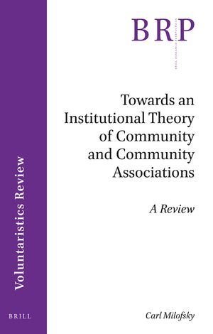 Cover Towards an Institutional Theory of Community and Community Associations