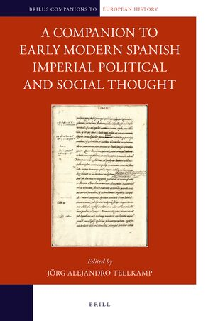 Cover A Companion to Early Modern Spanish Imperial Political and Social Thought