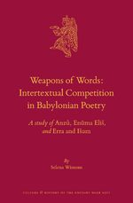 Cover Weapons of Words: Intertextual Competition in Babylonian Poetry