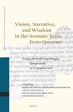 Cover Vision, Narrative, and Wisdom in the Aramaic Texts from Qumran