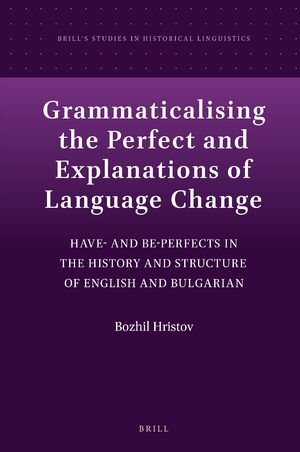 Cover Grammaticalising the Perfect and Explanations of Language Change