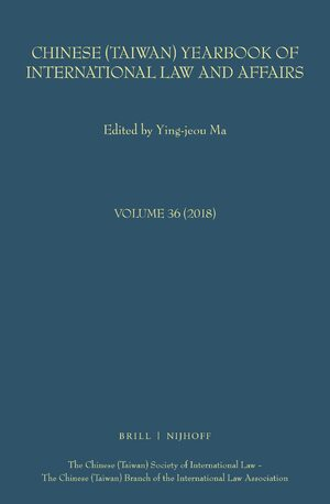 Cover Chinese (Taiwan) Yearbook of International Law and Affairs, Volume 36, (2018)