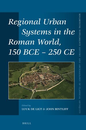 Cover Regional Urban Systems in the Roman World, 150 BCE - 250 CE