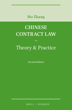 Cover Chinese Contract Law - Theory & Practice, Second Edition
