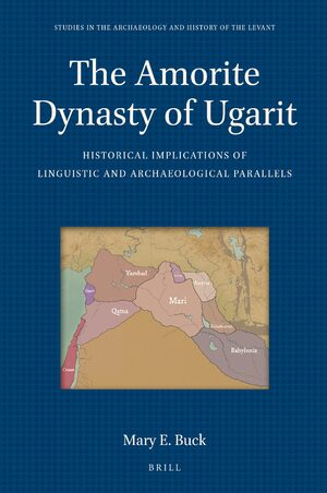 Cover The Amorite Dynasty of Ugarit