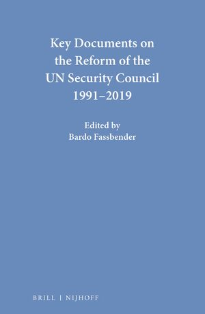 Cover Key Documents on the Reform of the UN Security Council 1991-2019