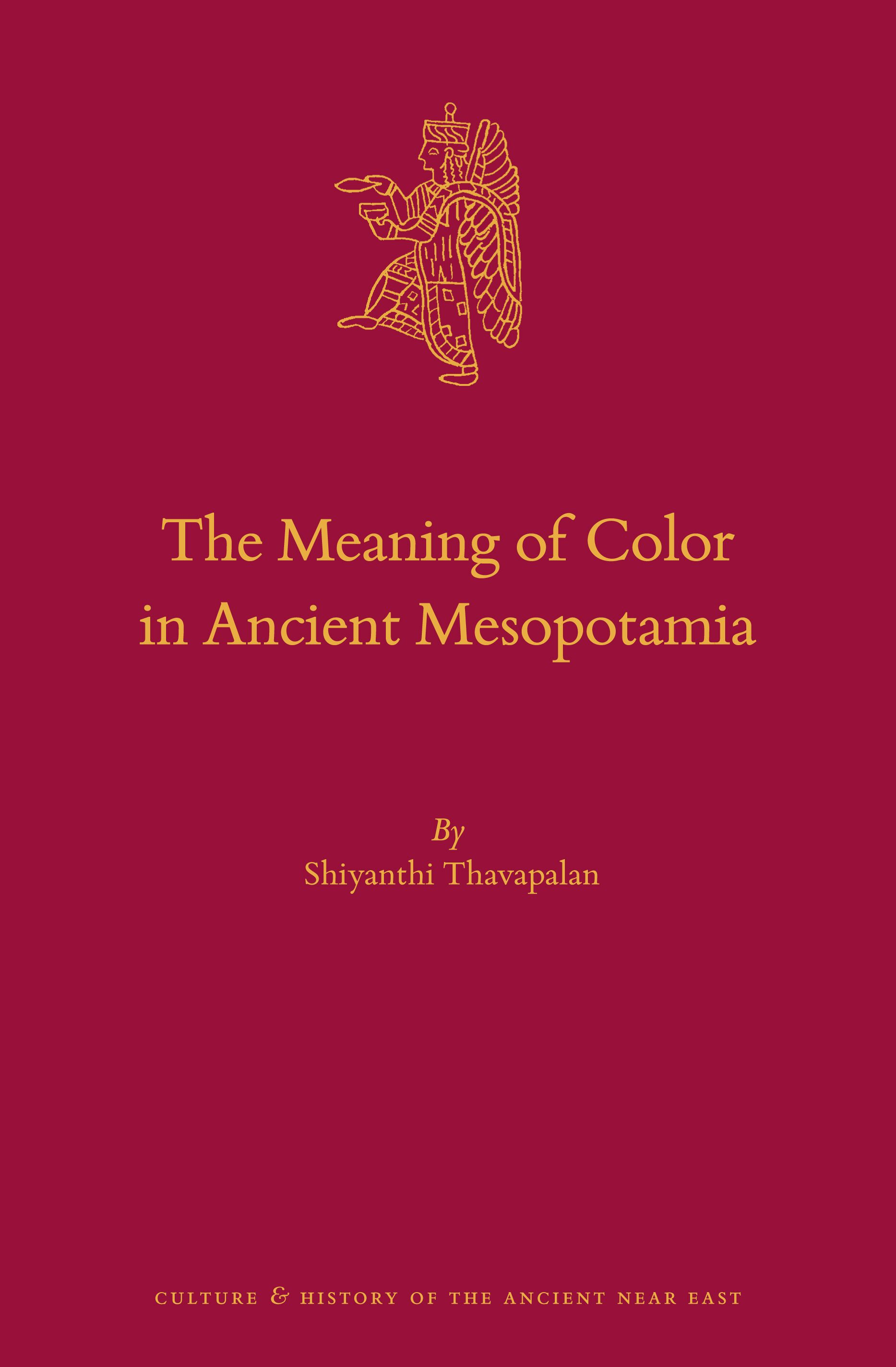 Chapter 2 Abstract Colors In The Meaning Of Color In Ancient Mesopotamia