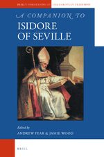 Cover A Companion to Isidore of Seville