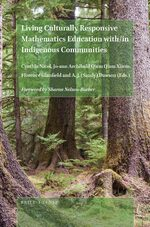 Cover Living Culturally Responsive Mathematics Education with/in Indigenous Communities